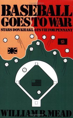 9780934333382: Baseball Goes to War