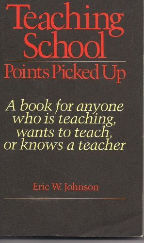 Teaching school: Points picked up : a: Johnson, Eric W