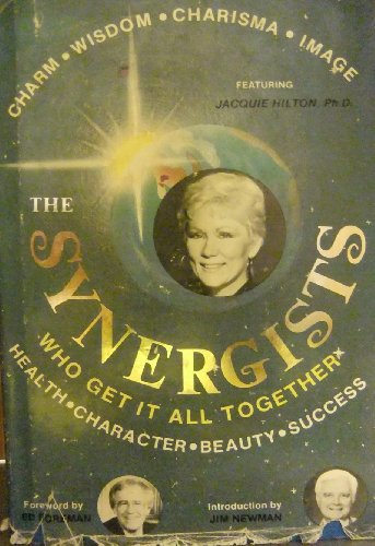 Synergists: Who Get It All Together: Erickson, Rubye