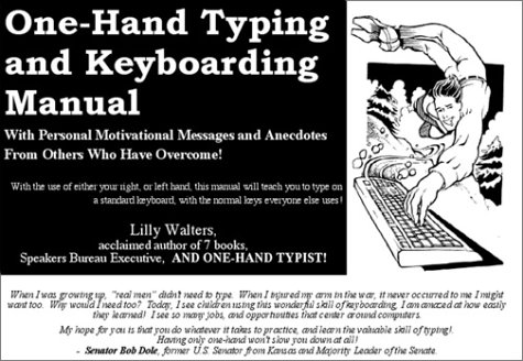 9780934344548: One Hand Typing and Keyboarding Manual : With Personal Motivational Messages From Others Who Have Overcome!