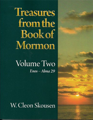 Treasures From the Book of Mormon (Enos-alma 29) (Volume two): W Cleon Skousen
