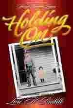 9780934364263: Holding On: Spring Canyon Legacy, Volume 1