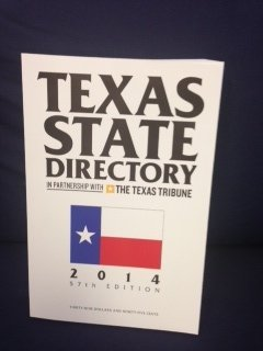 9780934367714: Texas State Directory 2014: The Comprehensive Guide to The Decision-Makers In Texas Government