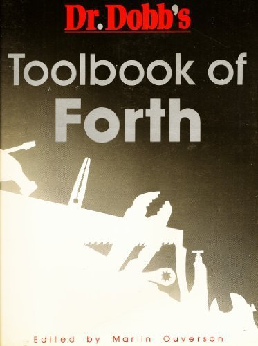 9780934375108: Dr. Dobb's Toolbook of Forth