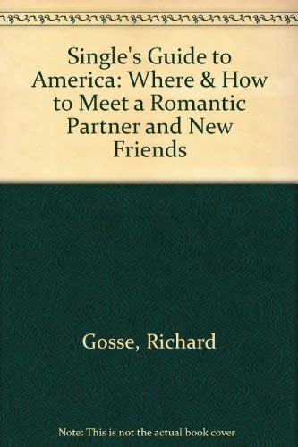 9780934377072: Single's Guide to America: Where & How to Meet a Romantic Partner and New Friends