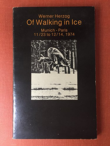 9780934378017: Of Walking in Ice