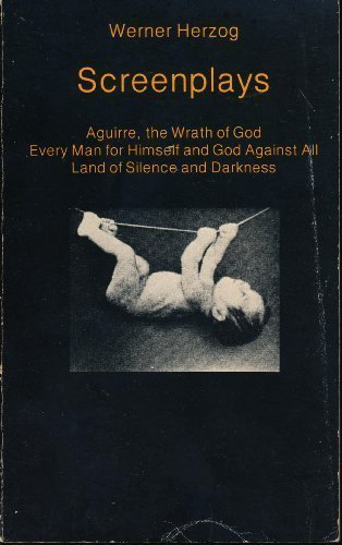 "Screenplays: ""Aguirre, the Wrath of God"", ""Every: Werner Herzog"
