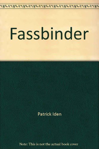 Fassbinder. Translated from the German by Ruth McCormick.