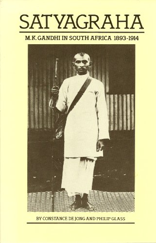 9780934378444: Satyagraha: M.K. Gandhi in South Africa 1893-1914