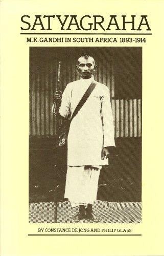 9780934378444: Satyagraha: M. K. Gandhi in South Africa 1893-1914