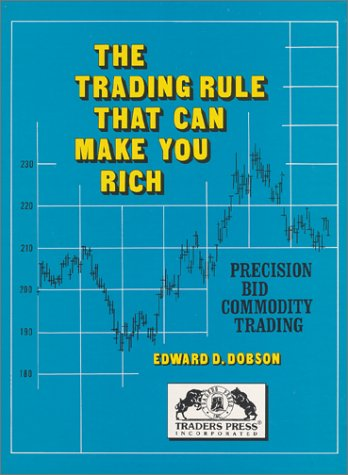 9780934380034: The Trading Rule That Can Make You Rich