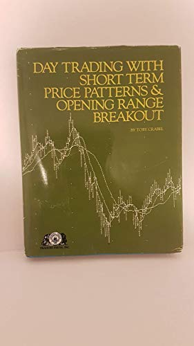9780934380171: Day Trading With Short Term Price Patterns and Opening Range Breakout