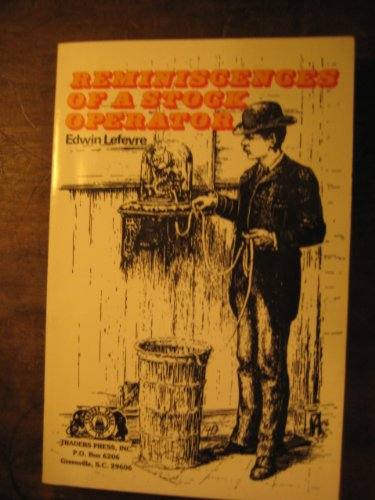 Reminiscences of a Stock Operator: Lefevre, Edwin