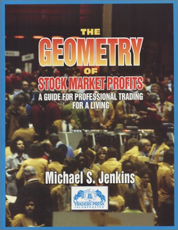 9780934380270: The Geometry of Stock Market Profits