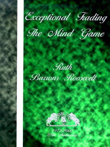9780934380546: Exceptional Trading: The Mind Game
