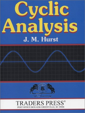9780934380560: Cyclic Analysis: A Dynamic Approach to Technical Analysis