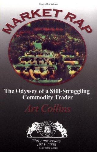 9780934380614: Market Rap : The Odyssey of a Still-Struggling Commodity Trader