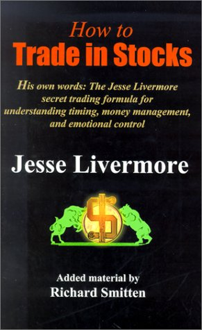 9780934380690: How to Trade in Stocks: The Livermore Formula for Combining Time Element and Price