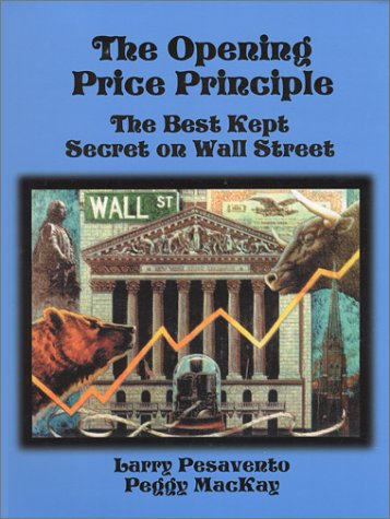 9780934380706: Opening Price Principle: The Best Kept Secret on Wall Street : A Trader's Workbook