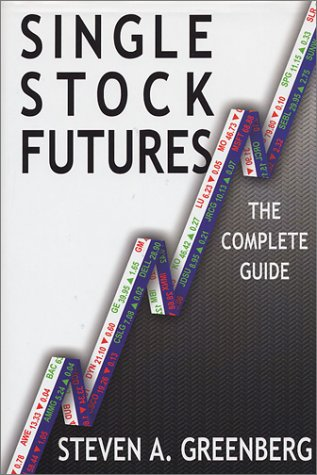 9780934380782: Single Stock Futures: The Complete Guide