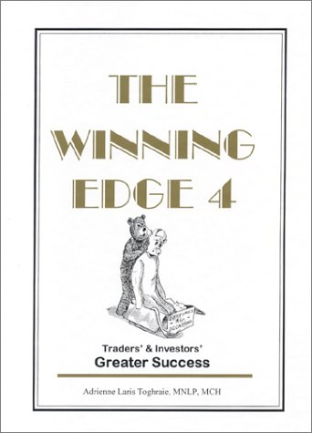 The Winning Edge: Traders' & Investors' Greater: Adrienne Laris Toghraie