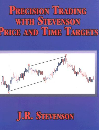 Precision Trading With Stevenson Price and Time: Stevenson, John R.