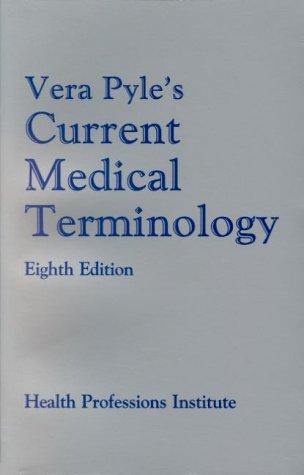 9780934385336: Vera Pyle's Current Medical Terminology