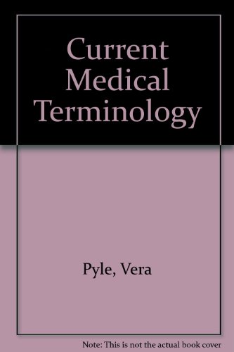 9780934385565: Current Medical Terminology