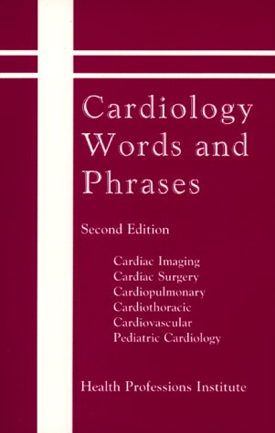 9780934385633: Cardiology Words & Phrases