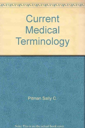 9780934385671: Current medical terminology