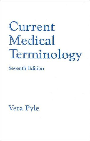 9780934385749: Current Medical Terminology, Seventh Edition