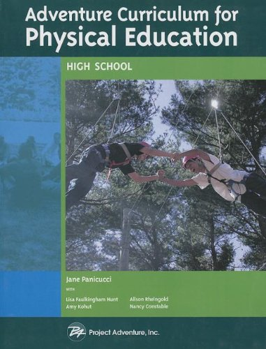Adventure Curriculum for Physical Education: High School: Jane Panicucci