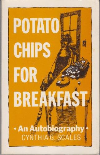 9780934391047: Potato Chips for Breakfast