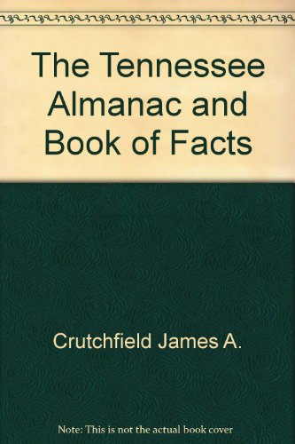 9780934395069: The Tennessee almanac and book of facts