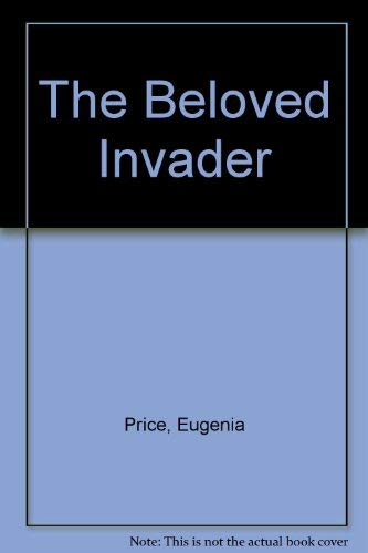 9780934395137: The Beloved Invader