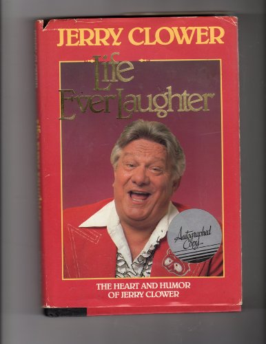 Life Everlaughter (0934395616) by Jerry Clower