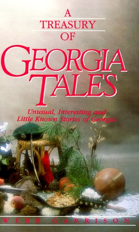 A Treasury of Georgia Tales (Stately Tales)
