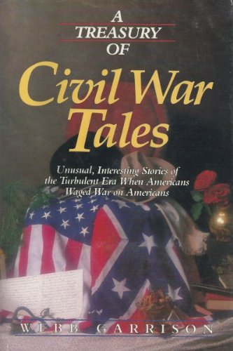 A Treasury of Civil War Tales (0934395950) by Webb B. Garrison