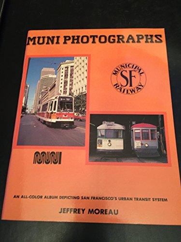 9780934406048: Muni photographs: The photography of Jeffrey Moreau