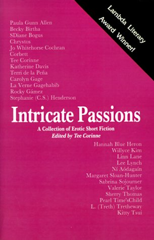 9780934411257: Intricate Passions: A Collection of Erotic Short Fiction (Lambda Literary Award Winner for Erotic Lesbian Literature)