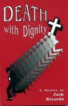 9780934411349: Death With Dignity