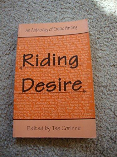 9780934411448: Riding Desire: An Anthology of Erotic Writing