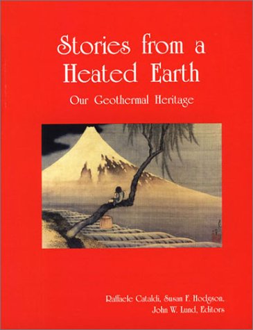 9780934412193: Stories from a Heated Earth: Our Geothermal Heritage