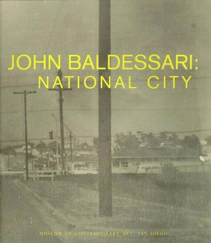9780934418492: John Baldessari: National City