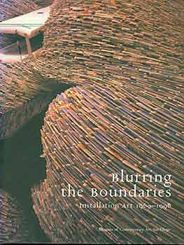 Blurring the Boundaries: Installation Art 1969-1996: Hugh M. Davies, Ronald J. Onorato, et al.