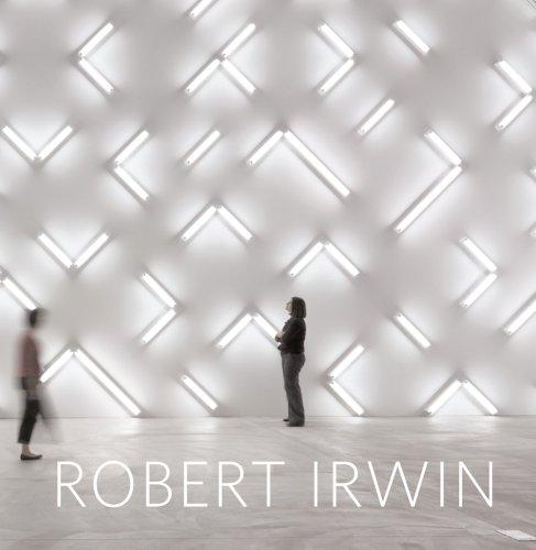 Robert Irwin: Primaries and Secondaries: Irwin, Robert; Davies, Hugh; Irwin, Robert; Schottlaender,...