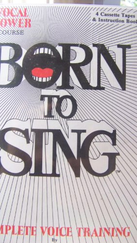 9780934419031: Born to Sing