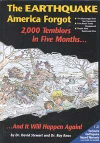 9780934426459: The Earthquake America Forgot: Two Thousand Tremblers in Five Months and It Will Happen Again (Earthquake Series : No 3)