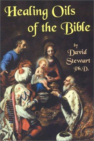 9780934426985: Healing Oils of the Bible
