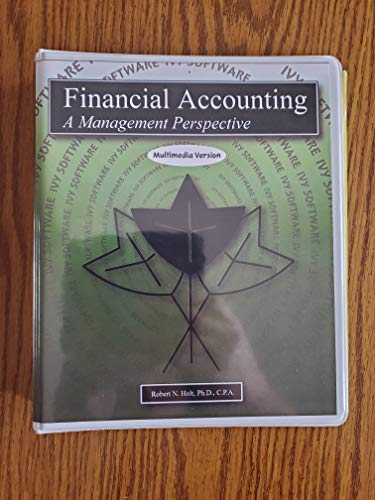 9780934427012: Financial Accounting: A Management Perspective